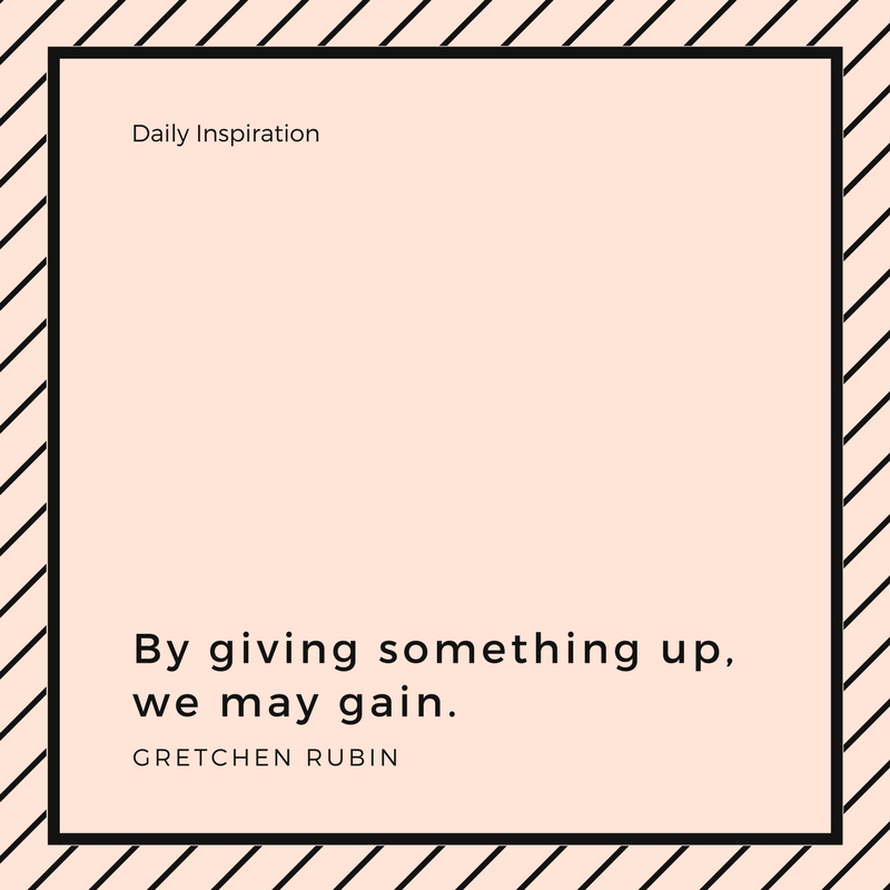 by giving something up
